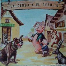 Discos de vinilo: LA CERDA Y EL CERDITO - EDICIÓN DE 1968 DE ESPAÑA. Lote 114264839