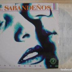 Discos de vinilo: LOS SABANDEÑOS - INTIMAMENTE - LP DOBLE 1991 - ZAFIRO. Lote 114265067