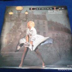 Discos de vinilo: LP MAXI VINILO CATRINA LEE ( BORN TOO LATE ) 1986 CBS NUEVO. Lote 114270511