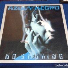Discos de vinilo: LP MAXI SINGLE AZUL Y NEGRO ( NO SMOKING ) 1989 BLANCO Y NEGRO MIX DE RAUL ORELLANA. Lote 114272447