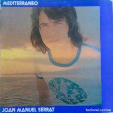 Discos de vinilo: JOAN MANUEL SERRAT. MEDITERRANEO. LP ORIGINAL PORTADA ABIERTA. Lote 114276407