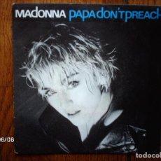 Discos de vinilo: MADONNA - PAPA DON´T PREACH + AIN´T NO BIG DEAL . Lote 114306911