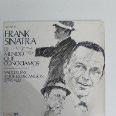 Discos de vinilo: FRANK SINATRA EL MUNDO QUE CONOCIAMOS + 3 EP ( 1967 HISPAVOX ESPAÑA ) . Lote 114308715
