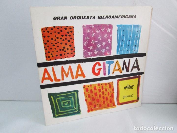 ALMA GITANA. GRAN ORQUESTA IBEROAMERICANA. LP VINILO. MIZAR 1987. VER FOTOGRAFIAS (Música - Discos - LP Vinilo - Étnicas y Músicas del Mundo)