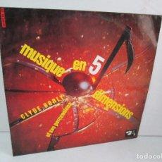 Discos de vinilo: MUSIQUE EN 5 DIMENSIONS. CLYDE BORLY ET SES PERCUSSIONS. LP VINILO BARCLAY 1965.. Lote 114329183