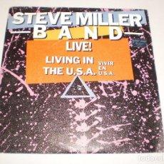 Discos de vinilo: SINGLE. STEVE MILLER BAND. LIVE! LIVING IN THE USA. THE JOKER. MERCURY 1983 SPAIN (PROBADO Y BIEN). Lote 114332643
