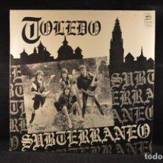 Discos de vinilo: SUBTERRANEO - TOLEDO - LP. Lote 114333831