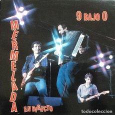 Discos de vinilo: MERMELADA: EN DIRECTO 9 BAJO CERO; VICTORIA ED. MUSICALES 1992 PDI, CON TEMAS INEDITOS,NUEVO. Lote 127184246