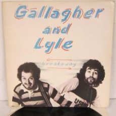 Disques de vinyle: GALLAGHER & LYLE - BREAKAWAY - LP - BENNY & GRAHAM - AM 1976 UK - OASIS / BEADY EYE. Lote 114388863