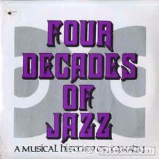 Discos de vinilo: VARIOUS - FOUR DECADES OF JAZZ - A MUSICAL HISTORY OF XANADU (2XLP, COMP, MONO, PROMO) LABEL:XANADU. Lote 114389447