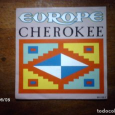 Discos de vinilo: EUROPE - CHEROKEE + DANGER ON THE TRACK . Lote 114430339