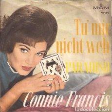Discos de vinilo: SINGLE-CONNIE FRANCIS TU MIR NICHT WEH/PARADISO MGM 61056 CANTA EN ALEMAN GERMANY 196???. Lote 114431215