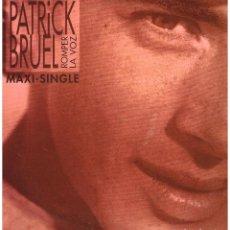 Discos de vinilo: PATRICK BRUEL - ROMPER LA VOZ / FLASH BACK / CASSER LA VOIX +1 - MAXISINGLE 1990. Lote 114434687