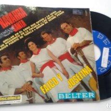Discos de vinilo: E P (VINILO) DE FAICO Y JOSEFINA AÑOS 60. Lote 114453351