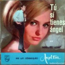Discos de vinilo: MIGUEL RÍOS. TÚ SI TIENES ÁNGEL/ SERENATA BAJO EL SOL. PHILIPS, ESP. 1964 ANGEL FACE, PONDS +ENCARTE. Lote 114474987