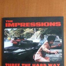 Discos de vinilo: THE IMPRESSIONS – THREE THE HARD WAY (ORIGINAL MOTION PICTURE SOUNDTRACK). Lote 114481243