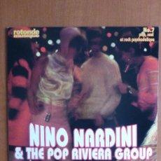 Discos de vinilo: NINO NARDINI & THE POP RIVIERA GROUP - VINYL LP, ALBUM - FUNK / SOUL. Lote 114489551