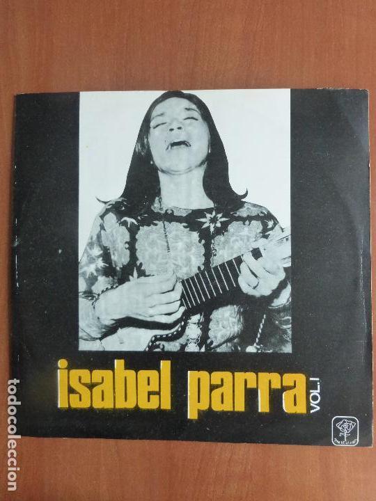 ISABEL PARRA – ISABEL PARRA VOL. I - PEÑA DE LOS PARRA - URUGUAY (Música - Discos - LP Vinilo - Cantautores Internacionales)