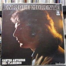 Discos de vinilo: ENRIQUE MORENTE - CANTES ANTIGUOS DEL FLAMENCO LP. Lote 114503375