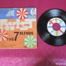 Discos de vinilo: THE 7 BLENDS TWIST EN MIAMI BEACH EP FUI AL RÍO DIZZY HAY ALGO EN EL AMBIENTE LUZ DE LAS ESTRELLAS. Lote 114514671