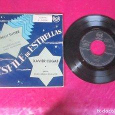 Discos de vinilo: DESFILE DE ESTRELLAS DINAH SHORE XAVIER CUGAT EP VINILO . Lote 114514923