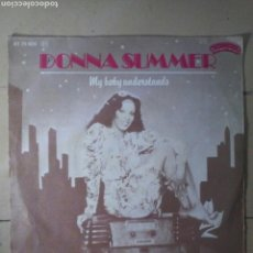 Discos de vinilo: DONNA SUMMER - MY BABY UNDERSTANDS. Lote 114522716