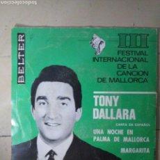 Discos de vinilo: TONY DALLARA - UNA NOCHE EN PALMA DE MALLORCA.... Lote 114523158