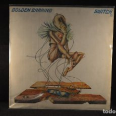 Discos de vinilo: GOLDEN EARRING - SWITCH - LP. Lote 114526643