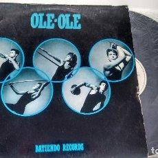 Discos de vinilo: MAXISINGLE(VINILO) DE OLE OLE AÑOS 80. Lote 114532195