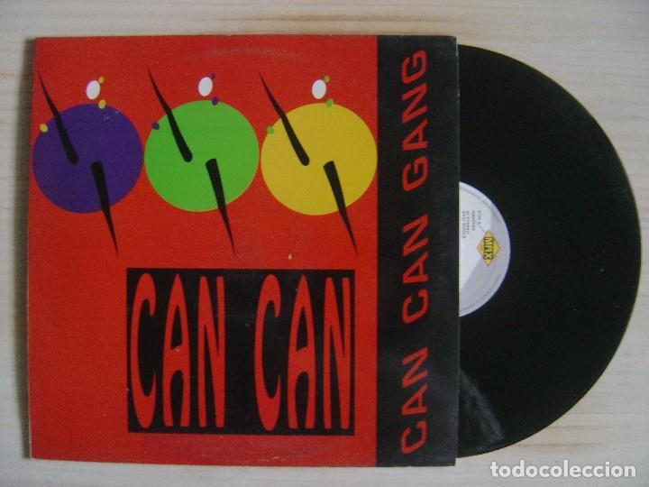 CAN CAN GANG - CAN CAN - MAXISINGLE 45 - ESPAÑOL 1992 - MAX (Música - Discos de Vinilo - Maxi Singles - Techno, Trance y House)