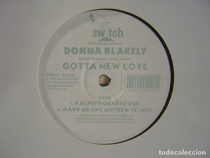 Discos de vinilo: DONNA BLAKELY - Gotta new love - MAXISINGLE 33 - 1996 - SWITCH - Foto 2 - 114562239