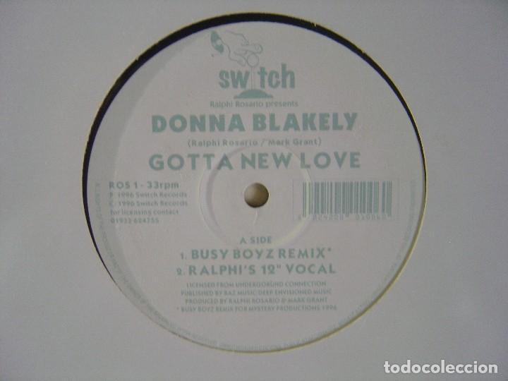 Discos de vinilo: DONNA BLAKELY - Gotta new love - MAXISINGLE 33 - 1996 - SWITCH - Foto 3 - 114562239