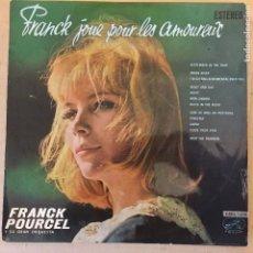 Discos de vinilo: FRANCK JOUE POUR LES AMOUREUX - MUY RARO . Lote 114633287