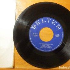Discos de vinilo: DISCO VINILO - SINGLE - JOSÉ LUIS CAMPOY - CANCIÓN DEL OLÉ - NIETECITO MIO - BELTER 1971. Lote 114636959
