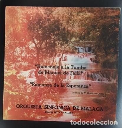 HOMENAJE A LA TUMBA DE MANUEL DE FALLA - GUTIÉRREZ CASTRO - ORQUESTA SINFÓNICA DE MÁLAGA (Música - Discos - LP Vinilo - Clásica, Ópera, Zarzuela y Marchas)