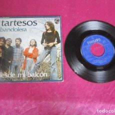 Discos de vinilo: TARTESOS - BANDOLERA DESDE MI BALCON 1974 SINGLE VINILO. Lote 114675327