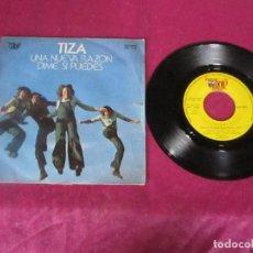 Discos de vinilo: TIZA: UNA NUEVA RAZÓN / DÍME SI PUEDES 1973 SINGLE VINILO. Lote 114675763