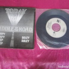Discos de vinilo: TODAY MIDDLE OF THE ROAD CHIRPY SOLEY SINGLE VINILO. Lote 114676667