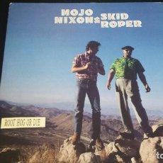 Discos de vinilo: LP MOJO NIXON & SKID ROPER: ROOT HOG OR DIE (EDIC. US 1989). Lote 114684907