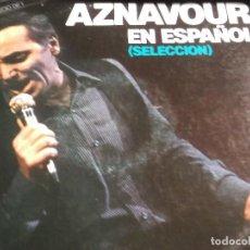 Discos de vinilo: AZNAVOUR EN ESPAÑOL DOBLE LP. Lote 114690271