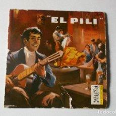 Discos de vinilo: EL PILI , BULERIA DE LA SAMARARITANA,LA SOLEA 1959 ARLEQUIN ESCASO. Lote 114695679