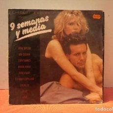 Discos de vinilo: NUEVE SEMANAS Y MEDIA. Lote 114696715