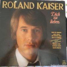 Discos de vinilo: LP ROLAND KAISER-DICH ZU LEBEN. Lote 114699259