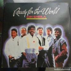 Discos de vinilo: READY FOR THE WORLD - OH SHEILA. Lote 114717003