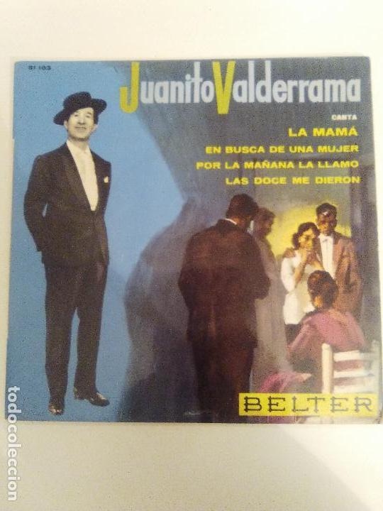 JUANITO VALDERRAMA LA MAMA / EN BUSCA DE UNA MUJER / POR LA MAÑANA / LAS DOCE ( BELTER FRANCE ) (Música - Discos de Vinilo - EPs - Flamenco, Canción española y Cuplé)