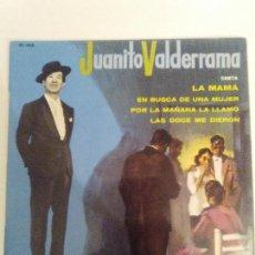 Discos de vinilo: JUANITO VALDERRAMA LA MAMA / EN BUSCA DE UNA MUJER / POR LA MAÑANA / LAS DOCE ( BELTER FRANCE ). Lote 114740671