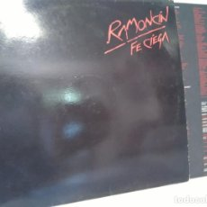 Discos de vinilo: LP - RAMONCIN - FE CIEGA (SPAIN, EMI RECORDS 1988, CONTIENE INSERT. Lote 114741535