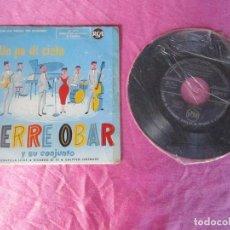 Discos de vinilo: PIERRE OBAR Y SU CONJUNTO – UN PO DI CIELO SERENATELLA SCIUE RICORDO ... EP . Lote 114774107