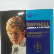 Discos de vinilo: RAPHAEL: LA CANCION DEL TAMBORILERO / CAMPANAS DE PLATA / NOCHE DE PAZ, NOCHE DE FE / NAVIDADES BLAN. Lote 114790979