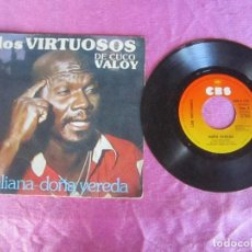 Discos de vinilo: LOS VIRTUOSOS DE CUCO VALOY,JULIANA DOÑA VEREDA 1980 SINGLE VINILO . Lote 114791647